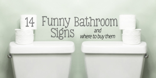 14 funny bathroom signs and where to buy them