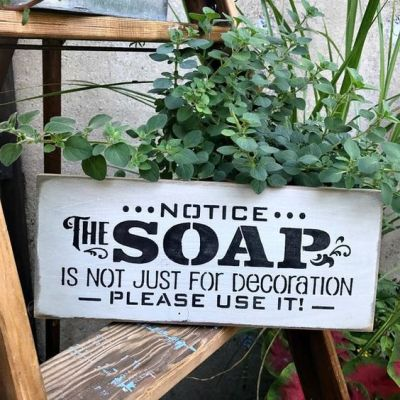 funny bathroom signs for a good laugh funny notice the soap is not just for decoration please use it