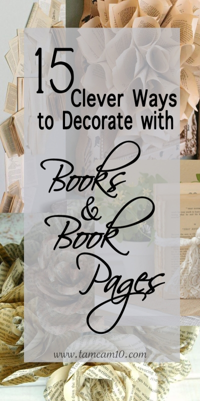 15 clever-clever-ways-to-decorate-with-books-and-book-pages-tamcam10