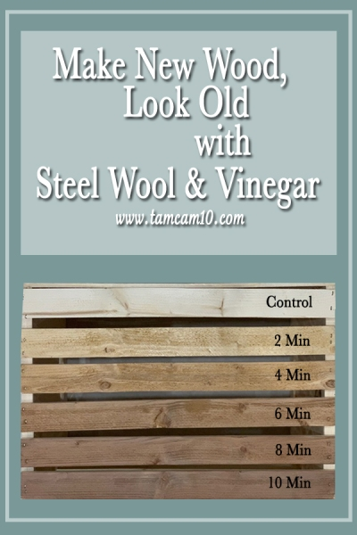 Make New Wood Look Old with Steel Wool and Vinegar tamcam10
