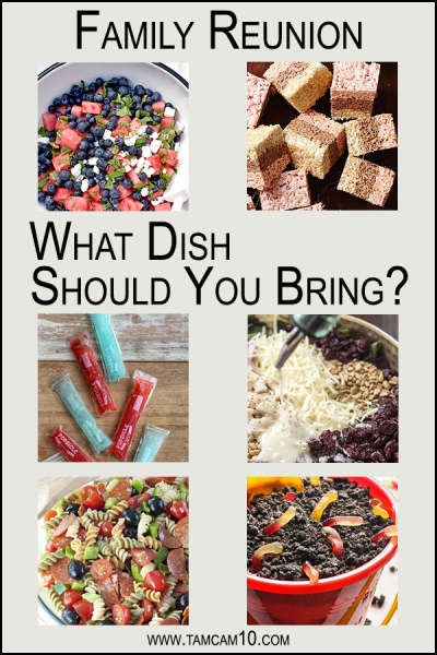 Family Reunion What Dish Should you Brinng tamcam10